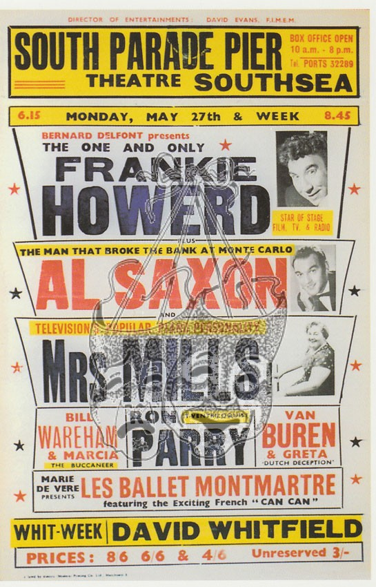 Frankie Howerd appeared for a whole week at the pier back in the sixties.